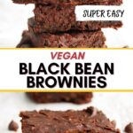 Vegan black bean brownies on a table with text overlay for pinterst