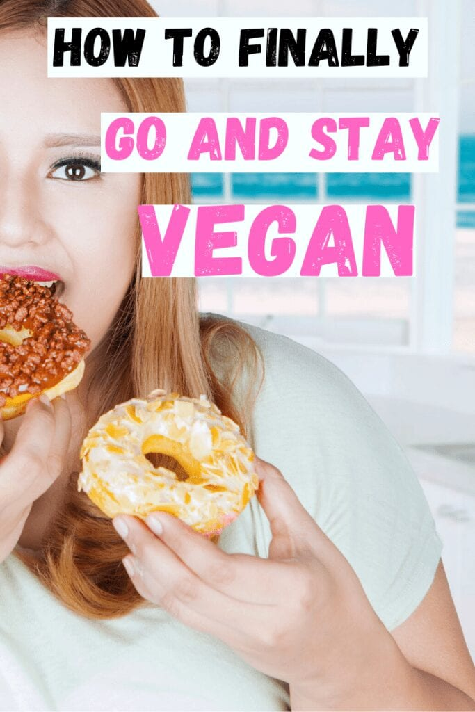How to go and stay vegan