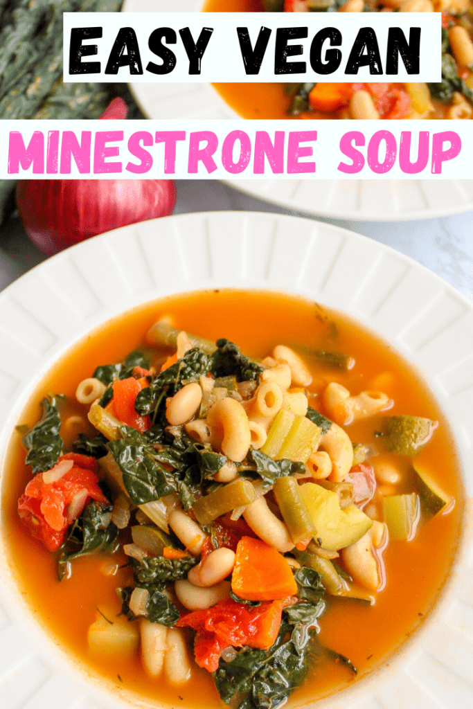 Vegan minestrone soup in a bowl with text overlay for pinterest