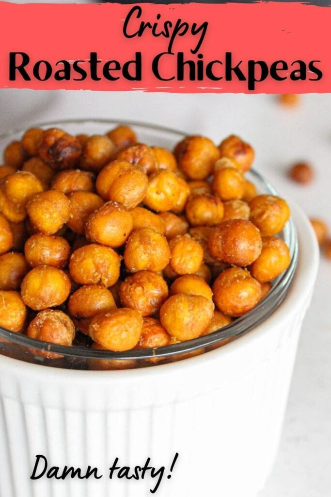 Close up of crispy chickpeas in a small white bowl with text overlay for pinterest.