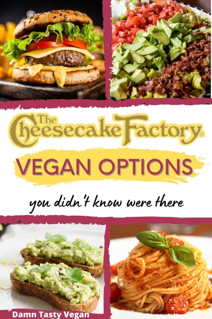 Multiple images of different vegan options at the cheesecake factory